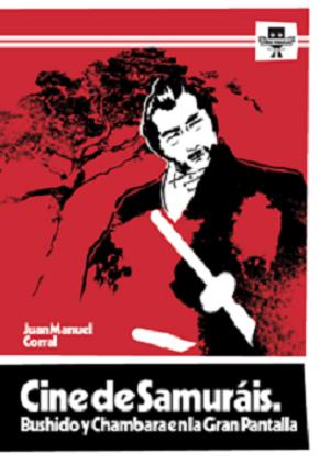 lineas_paralelas_cine_de_samurais_bushido_y_chambara_en_la_gran_pantalla_juan_manuel_corral_2014.png