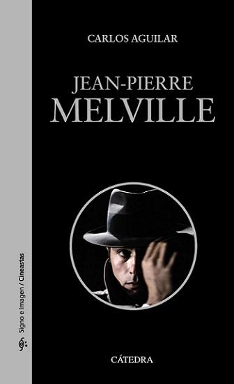 JEAN-PIERRE_MELVILLE_CATEDRA_2016.jpg