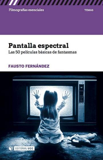 LIBRO_PANTALLA_ESPECTRAL_LAS_50_PELICULAS_BASICAS_DE_FANTASMAS_FAUSTO_FERNANDEZ_EDITORIAL_UOC.jpg