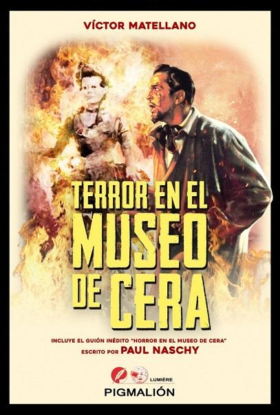 terror en el museo de cera victor matellano pigmalion 2016